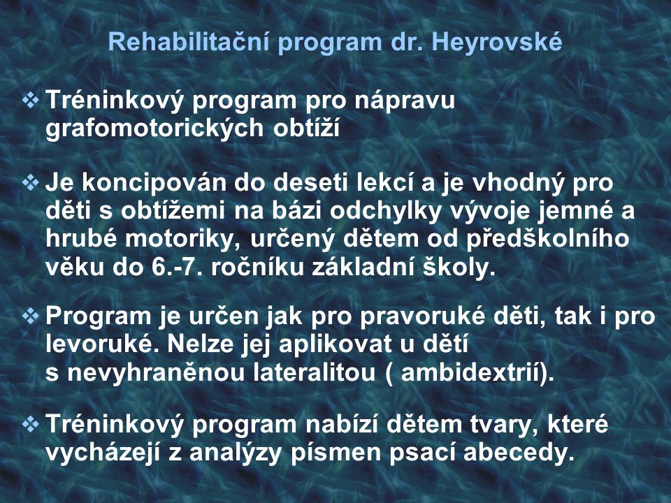 Rehabilitační program dr. Heyrovské