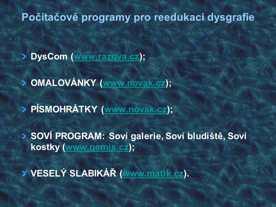 Počítačové programy pro reedukaci dysgrafie