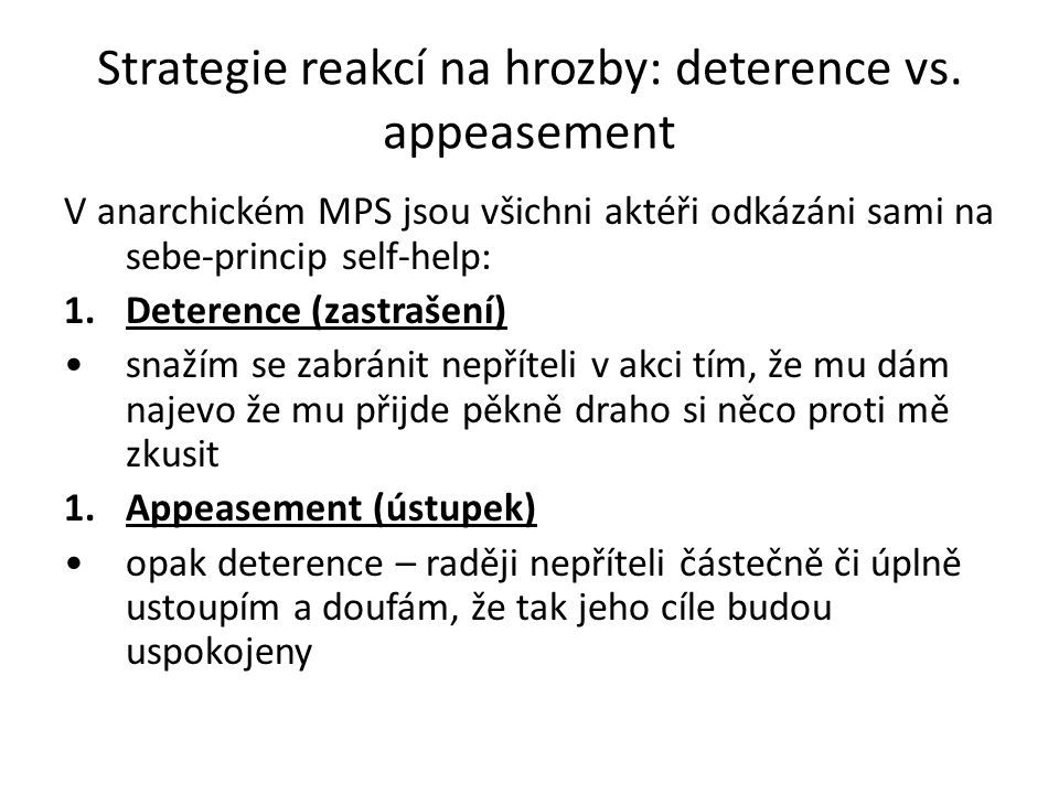 Strategie reakcí na hrozby: deterence vs. appeasement