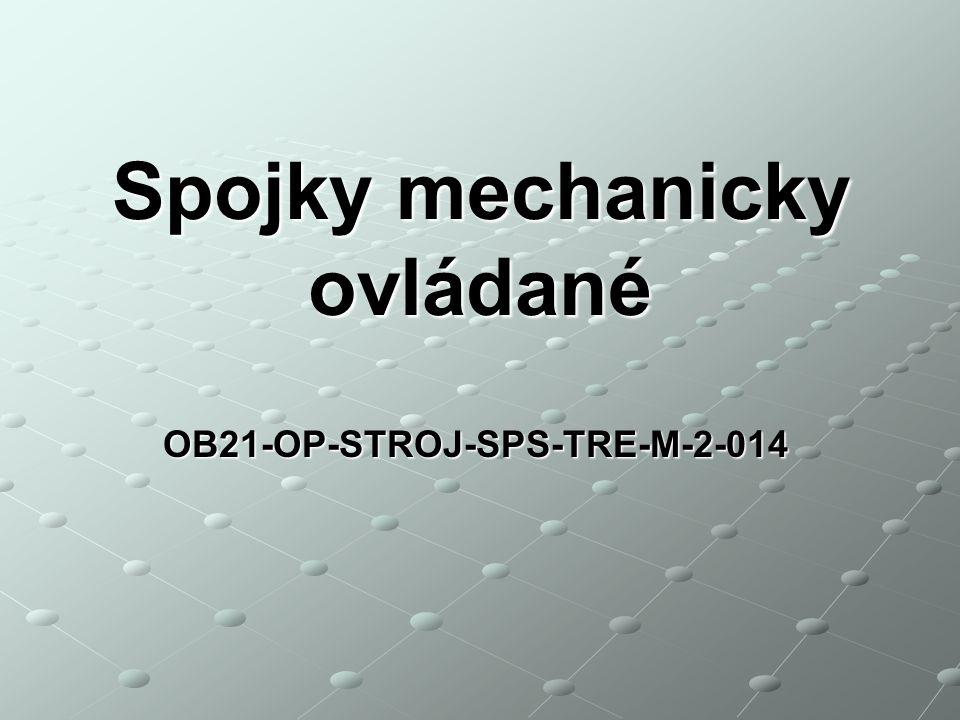 Spojky mechanicky ovládané OB21-OP-STROJ-SPS-TRE-M-2-014