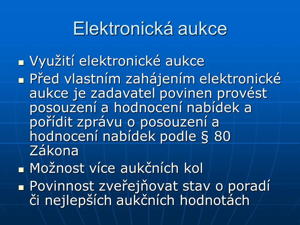 Elektronická aukce Využití elektronické aukce