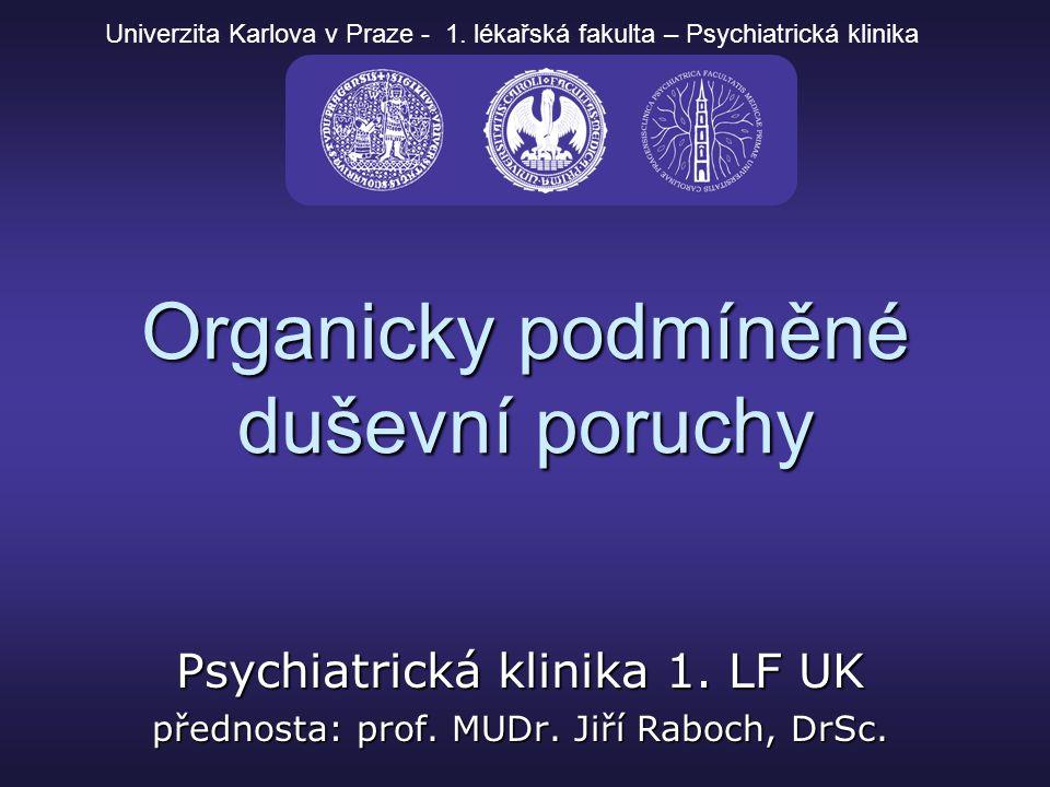 Organicky podmíněné duševní poruchy