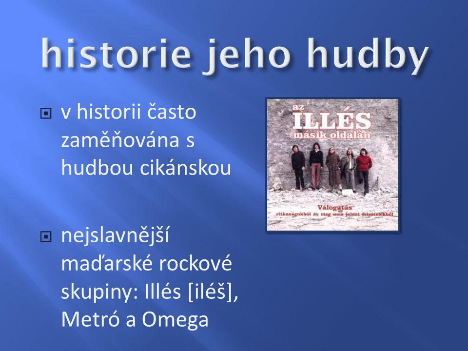 historie jeho hudby v historii často zaměňována s hudbou cikánskou