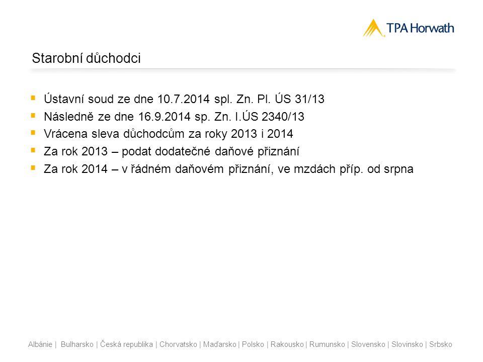 Starobní důchodci Ústavní soud ze dne 10.7.2014 spl. Zn. Pl. ÚS 31/13