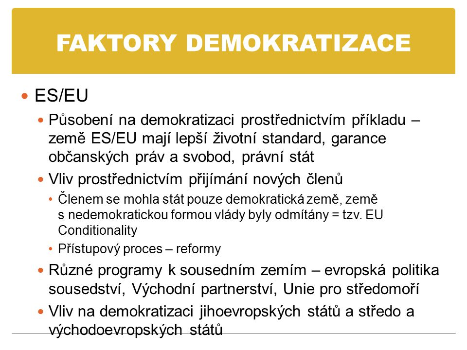 FAKTORY DEMOKRATIZACE