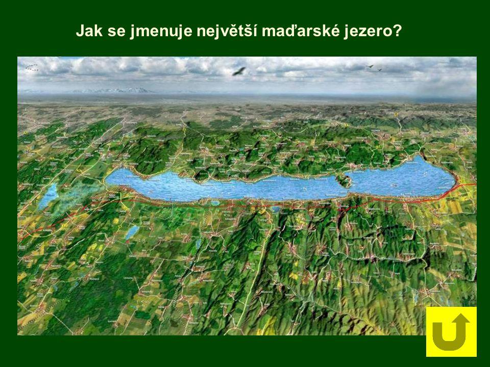 Jak se jmenuje největší maďarské jezero
