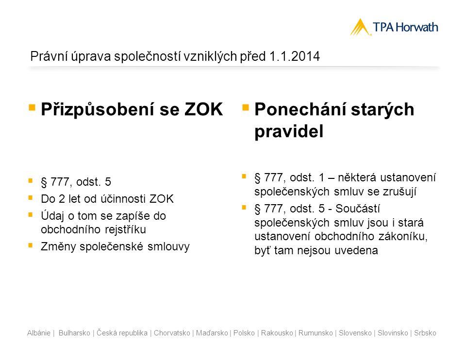 Právní úprava společností vzniklých před 1.1.2014