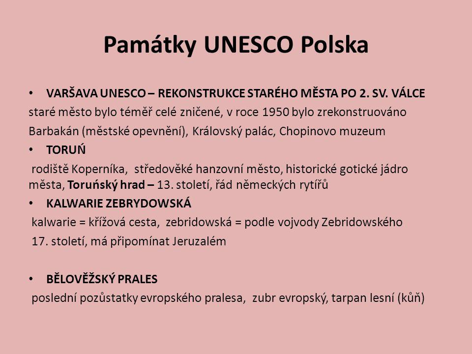 Památky UNESCO Polska VARŠAVA UNESCO – REKONSTRUKCE STARÉHO MĚSTA PO 2. SV. VÁLCE.