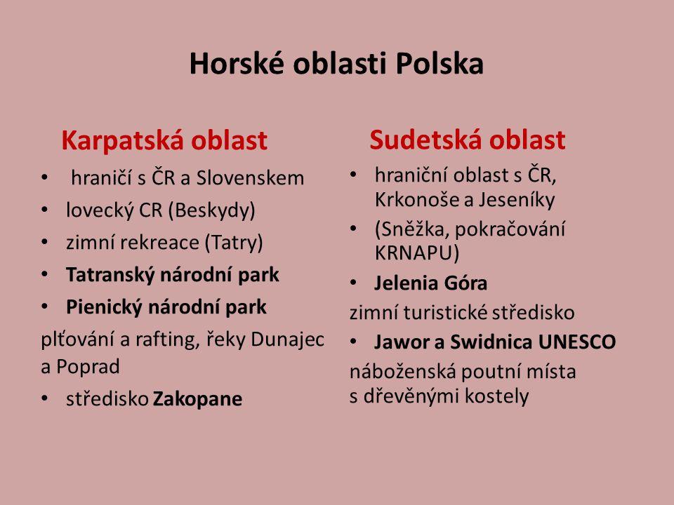 Horské oblasti Polska Karpatská oblast Sudetská oblast