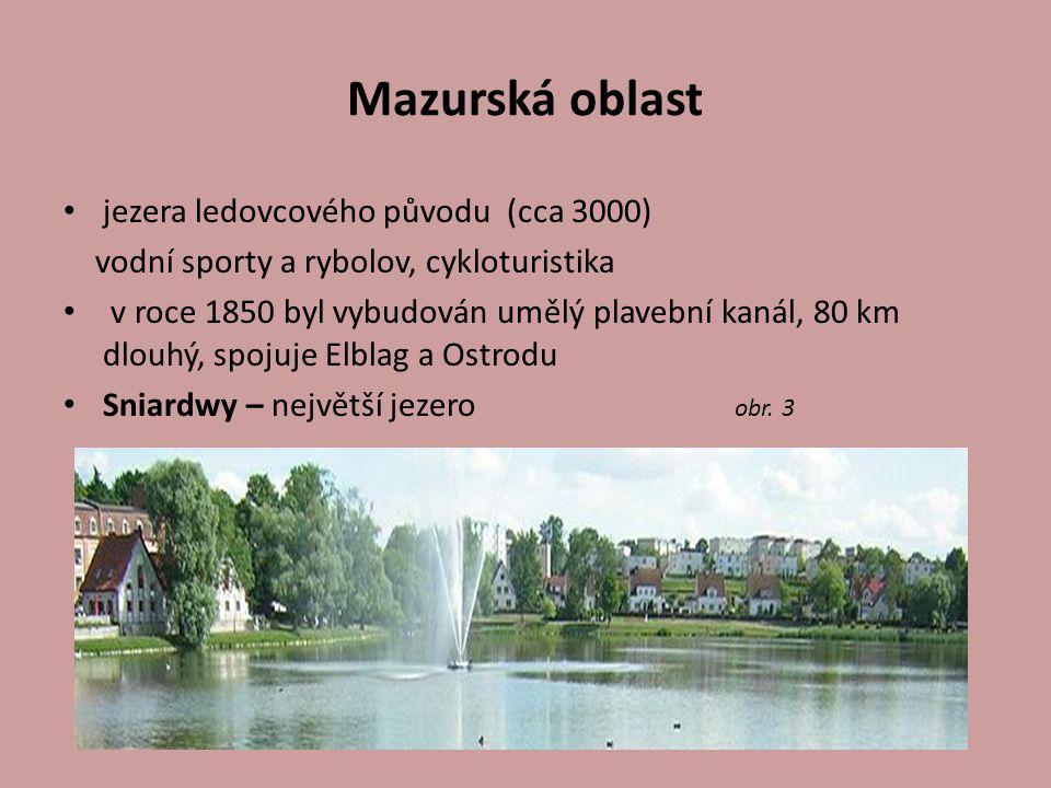 Mazurská oblast jezera ledovcového původu (cca 3000)