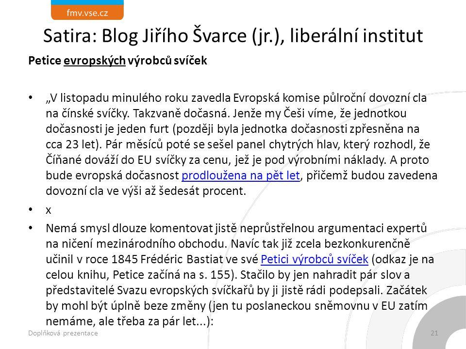 Satira: Blog Jiřího Švarce (jr.), liberální institut