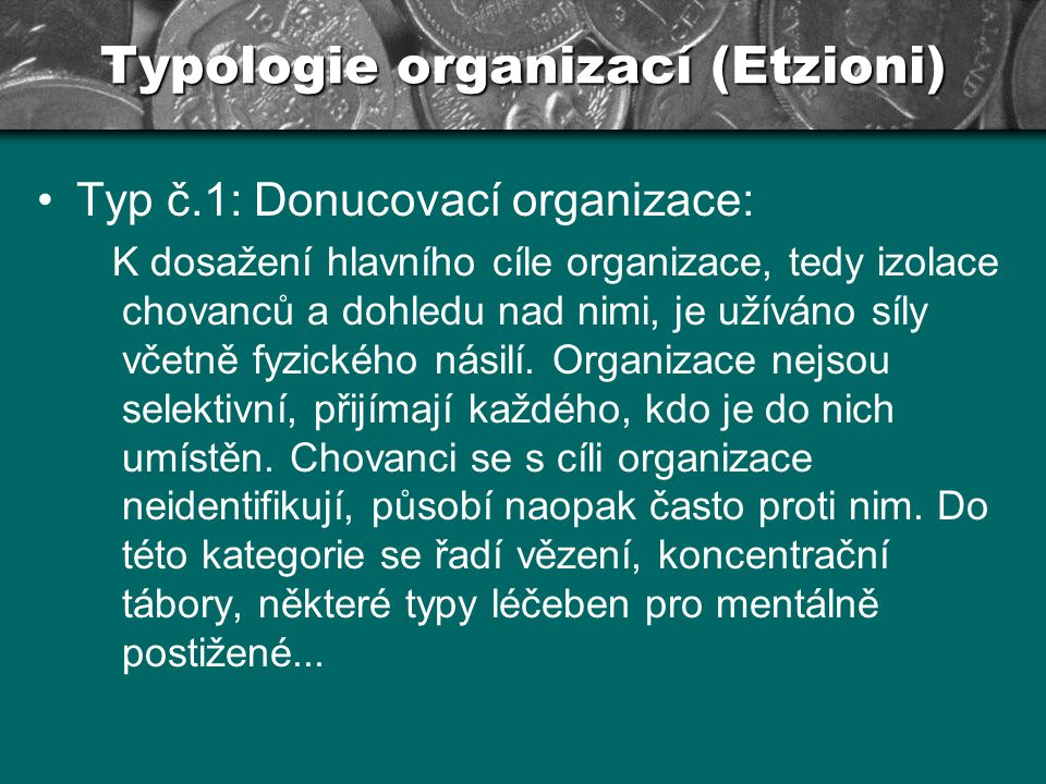 Typologie organizací (Etzioni)