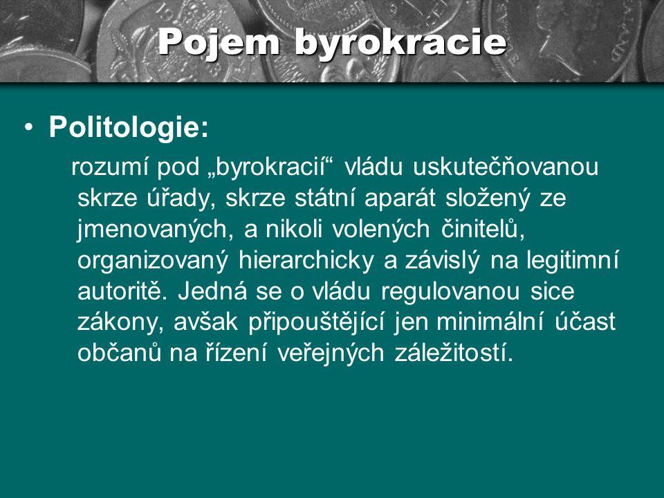 Pojem byrokracie Politologie: