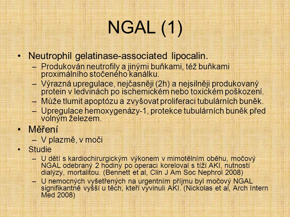 NGAL (1) Neutrophil gelatinase-associated lipocalin. Měření