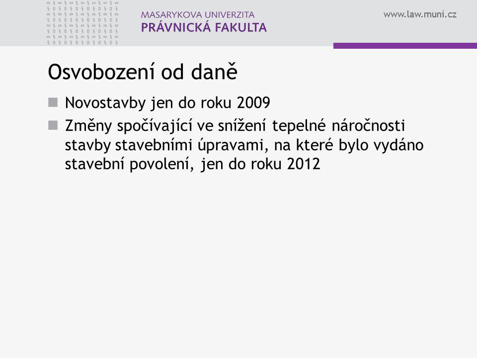 Osvobození od daně Novostavby jen do roku 2009