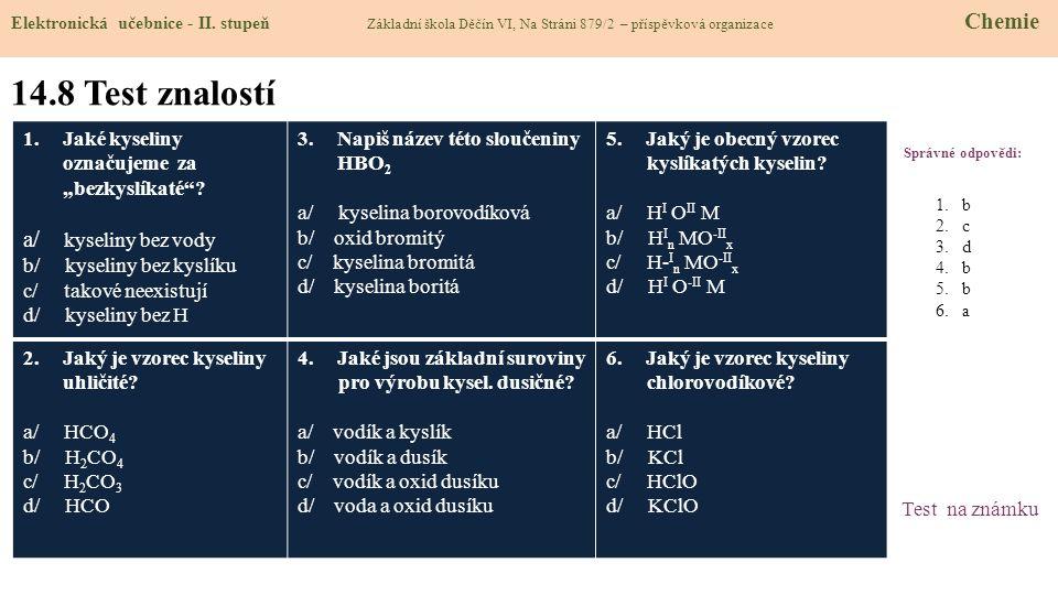 14.8 Test znalostí a/ kyseliny bez vody