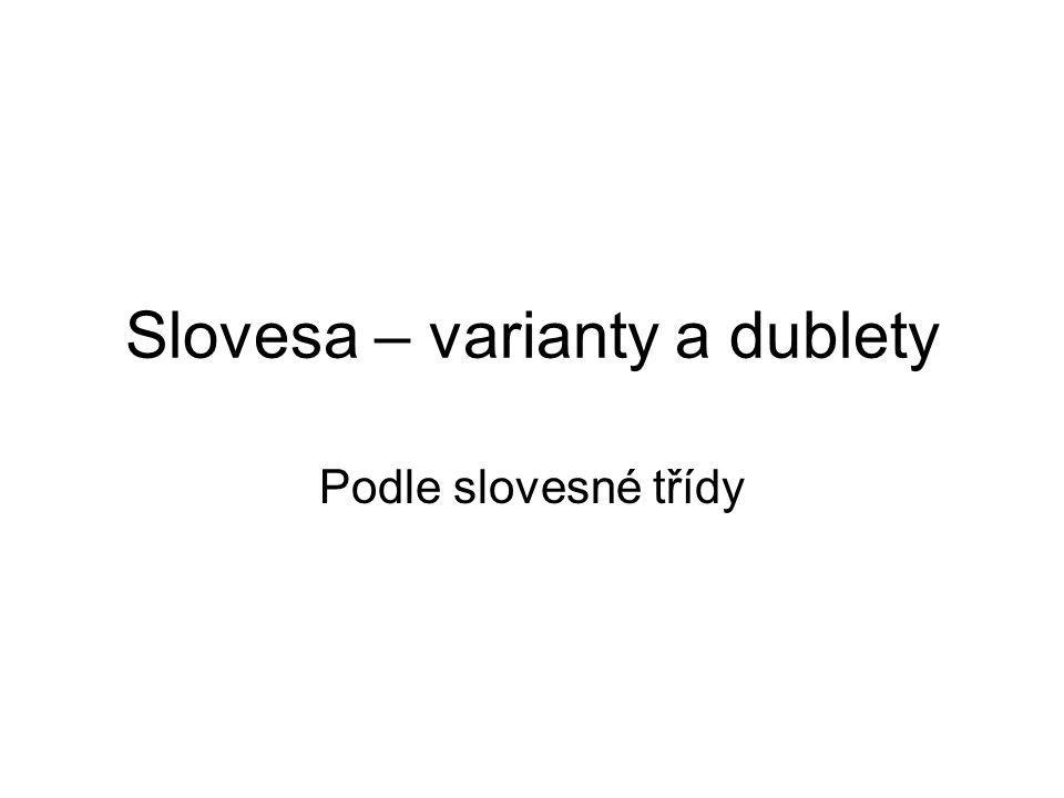 Slovesa – varianty a dublety