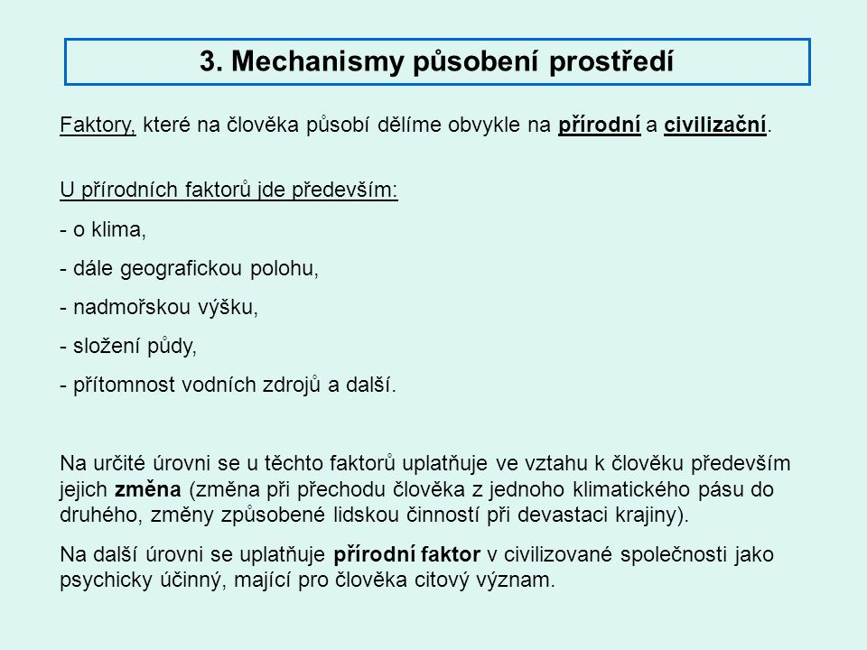 3. Mechanismy působení prostředí