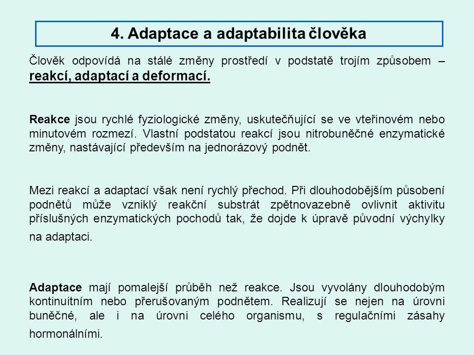 4. Adaptace a adaptabilita člověka