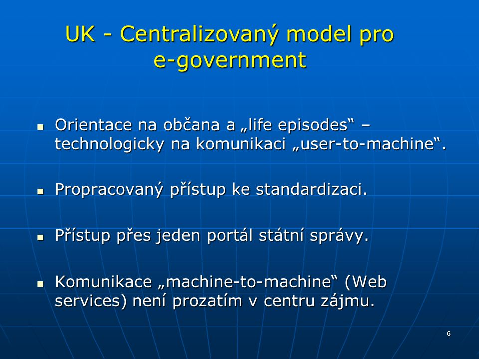 UK - Centralizovaný model pro e-government