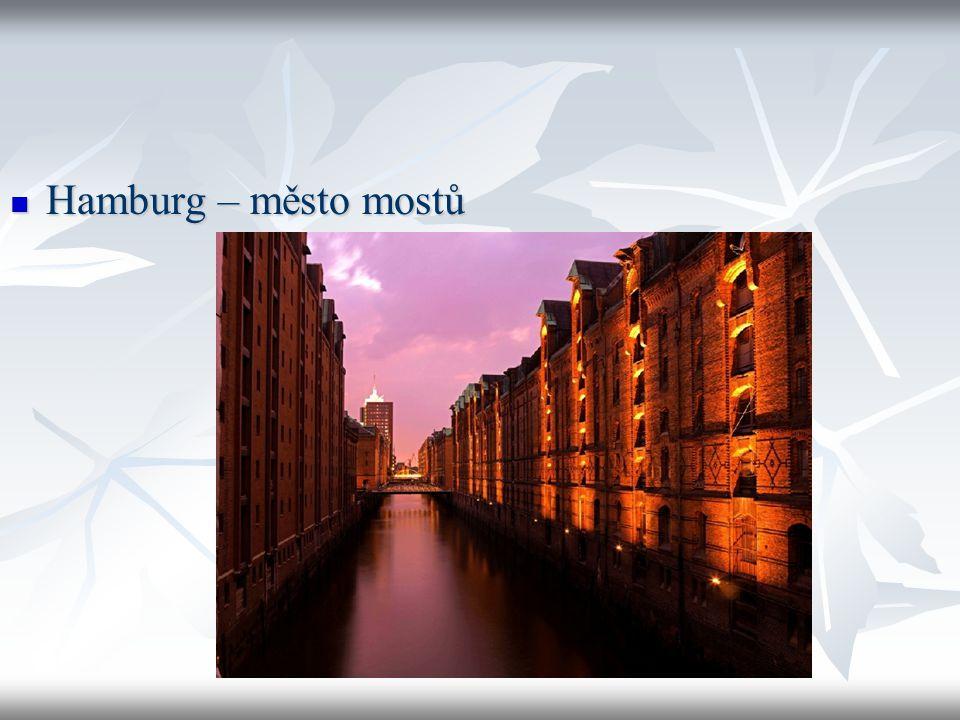 Hamburg – město mostů