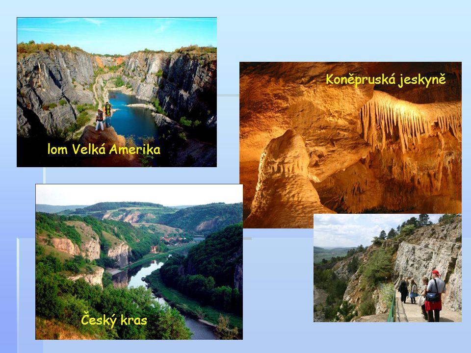 Koněpruská jeskyně lom Velká Amerika Český kras