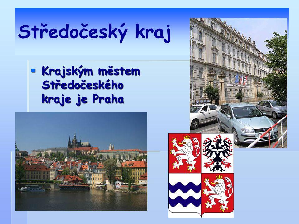 Středočeský kraj Krajským městem Středočeského kraje je Praha