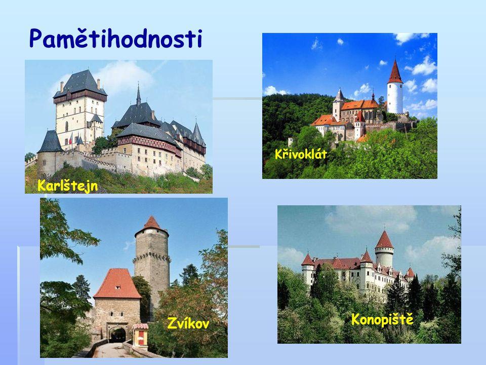 Pamětihodnosti Křivoklát Karlštejn Konopiště Zvíkov