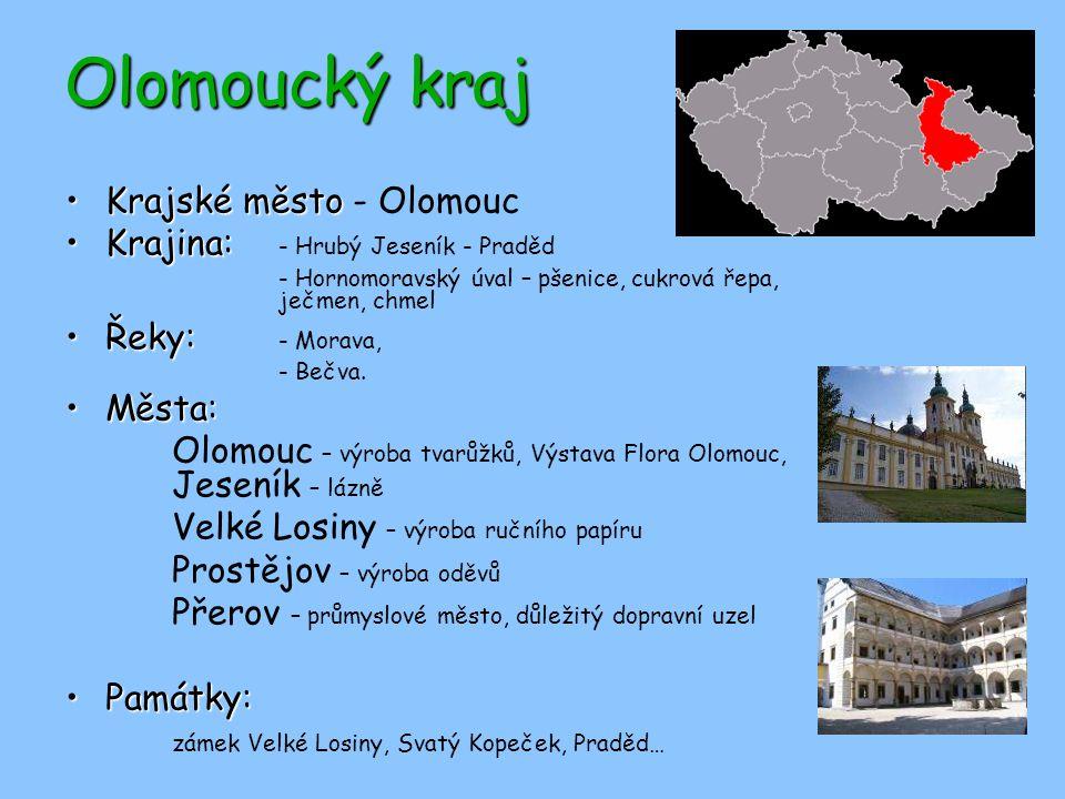 Olomoucký kraj Krajské město - Olomouc