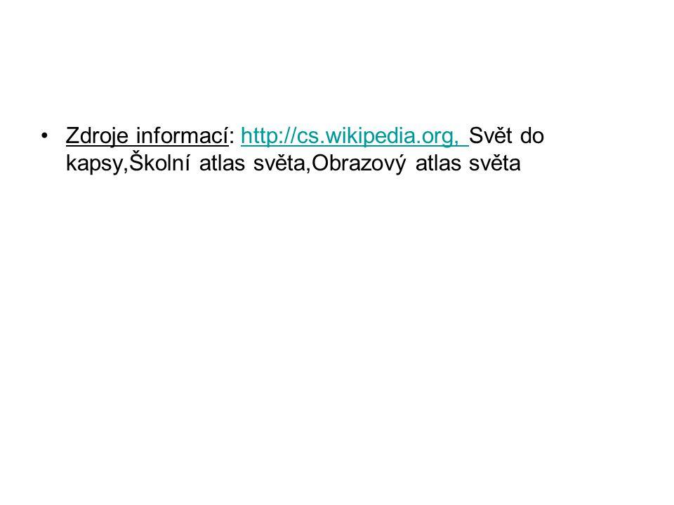 Zdroje informací: http://cs. wikipedia
