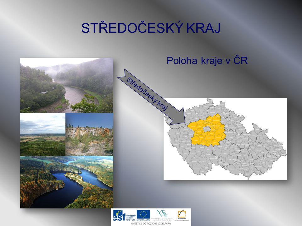 STŘEDOČESKÝ KRAJ Poloha kraje v ČR Středočeský kraj