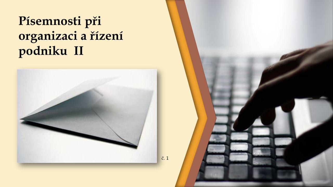 Písemnosti při organizaci a řízení podniku II