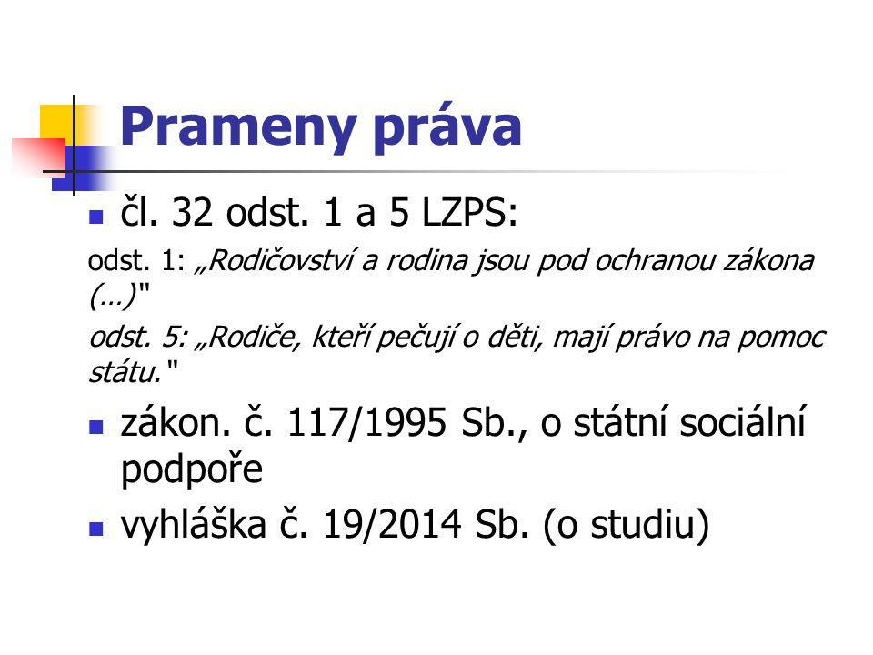 Prameny práva čl. 32 odst. 1 a 5 LZPS: