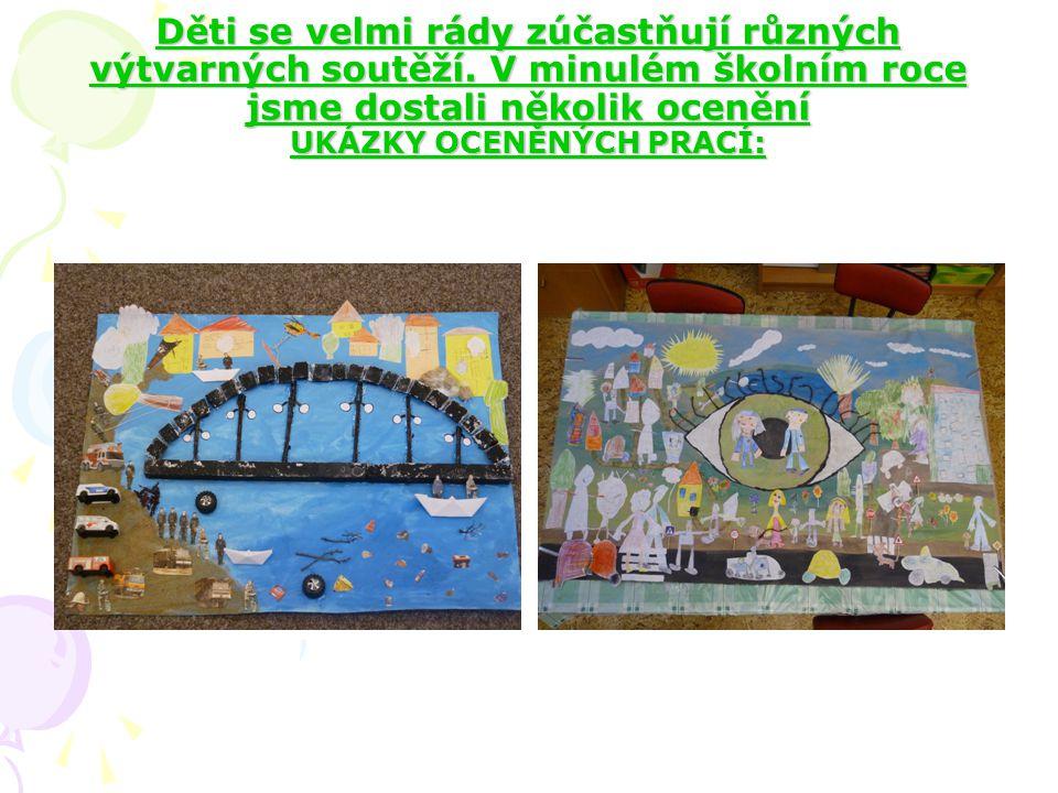 Děti se velmi rády zúčastňují různých výtvarných soutěží