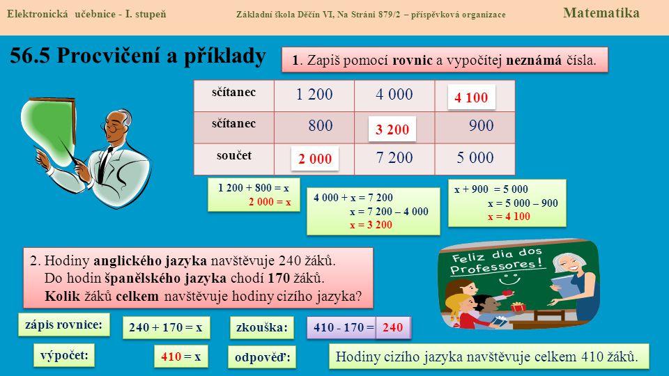 56.5 Procvičení a příklady 1 200 4 000 x 800 900 7 200 5 000