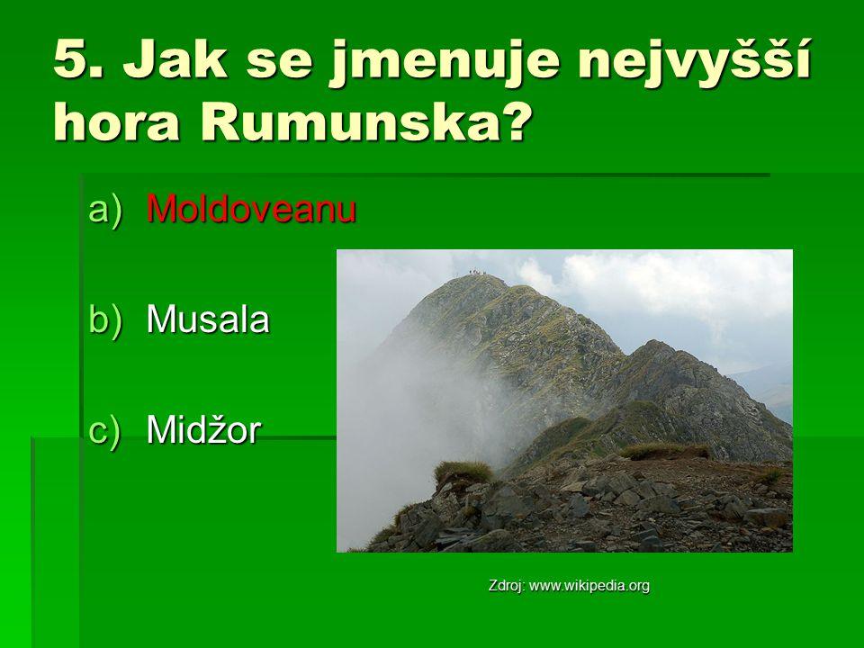5. Jak se jmenuje nejvyšší hora Rumunska