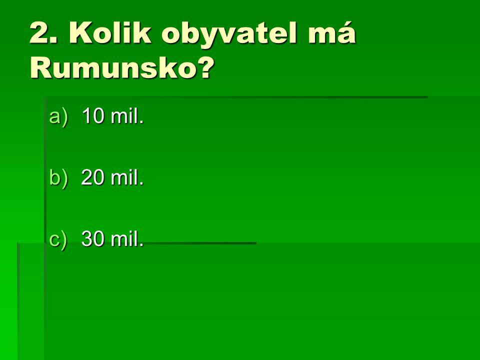 2. Kolik obyvatel má Rumunsko