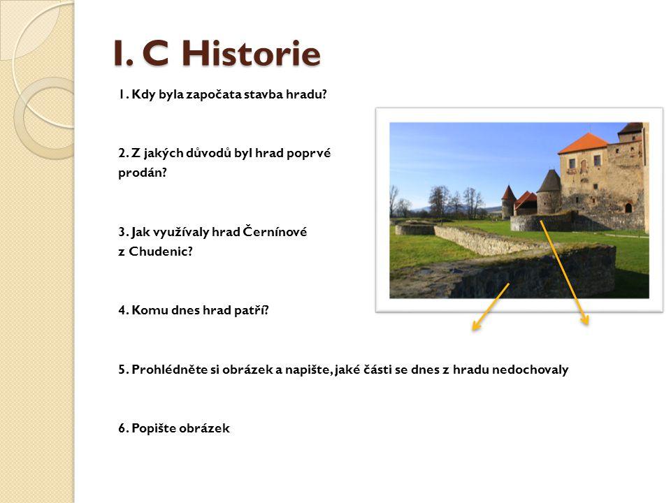 I. C Historie