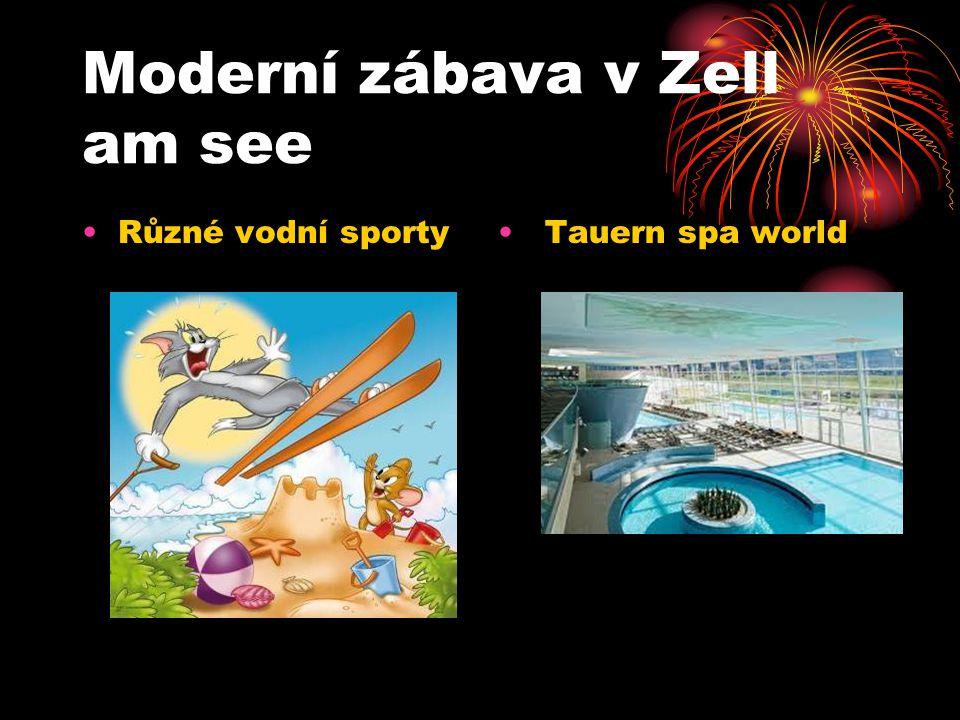 Moderní zábava v Zell am see
