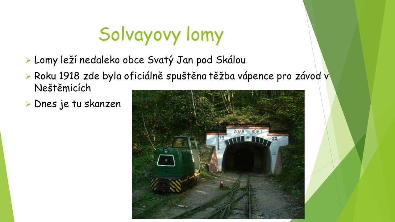 Solvayovy lomy Lomy leží nedaleko obce Svatý Jan pod Skálou