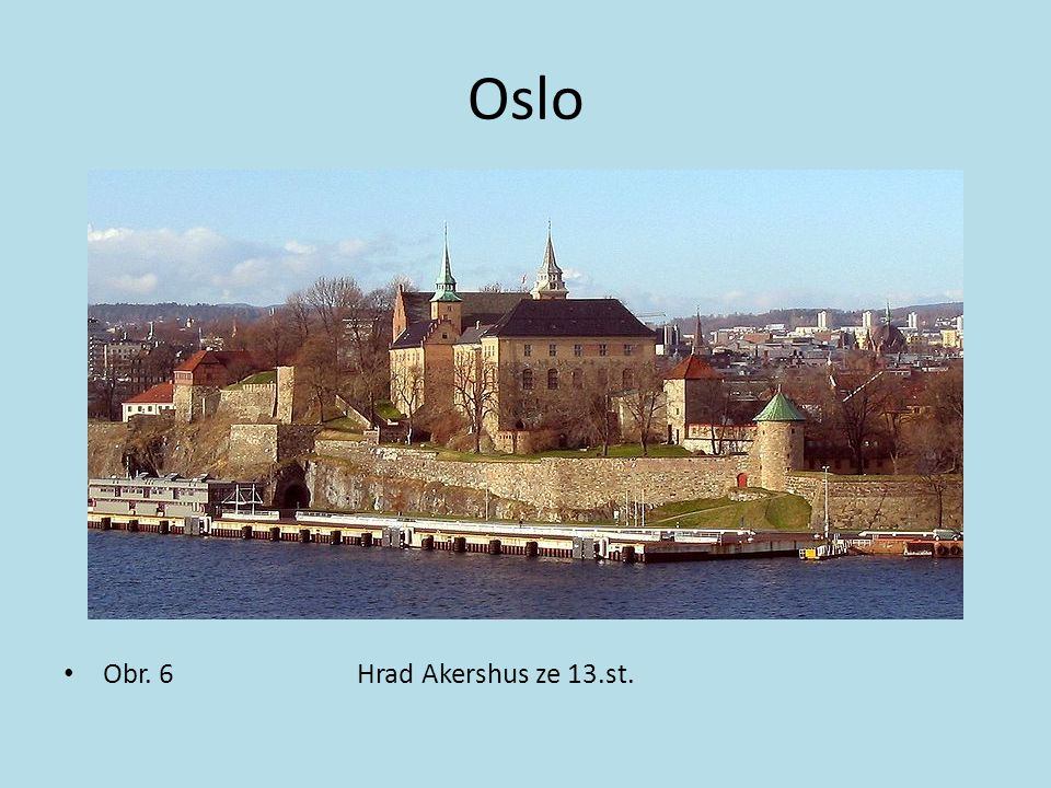 Oslo Obr. 6 Hrad Akershus ze 13.st.