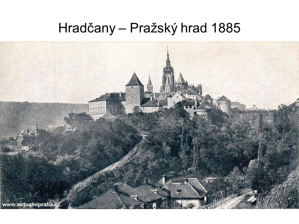 Hradčany – Pražský hrad 1885