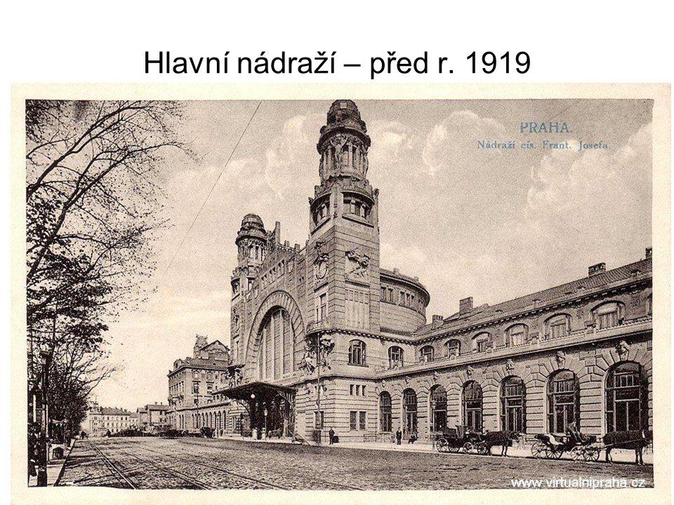 Hlavní nádraží – před r. 1919