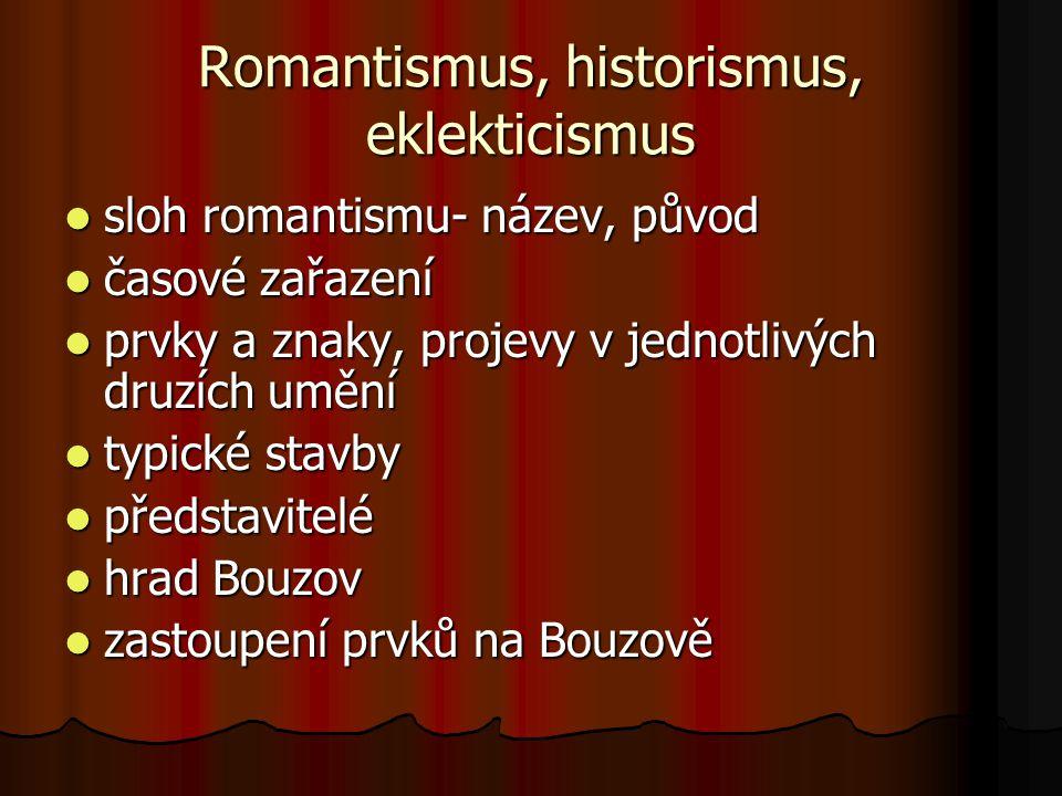 Romantismus, historismus, eklekticismus