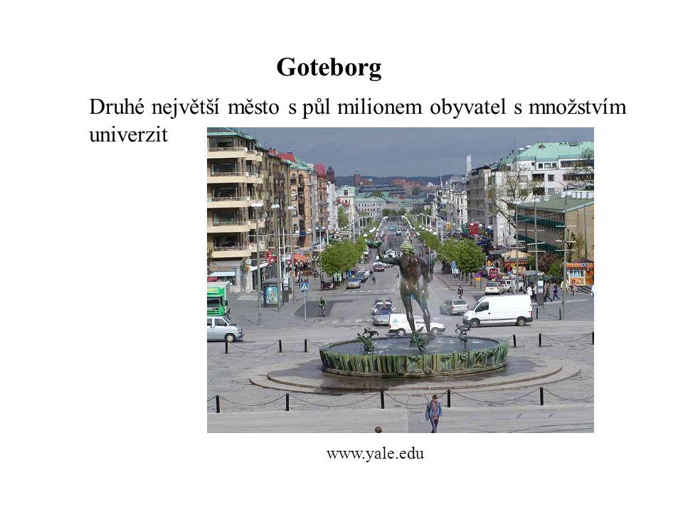 Goteborg Druhé největší město s půl milionem obyvatel s množstvím univerzit
