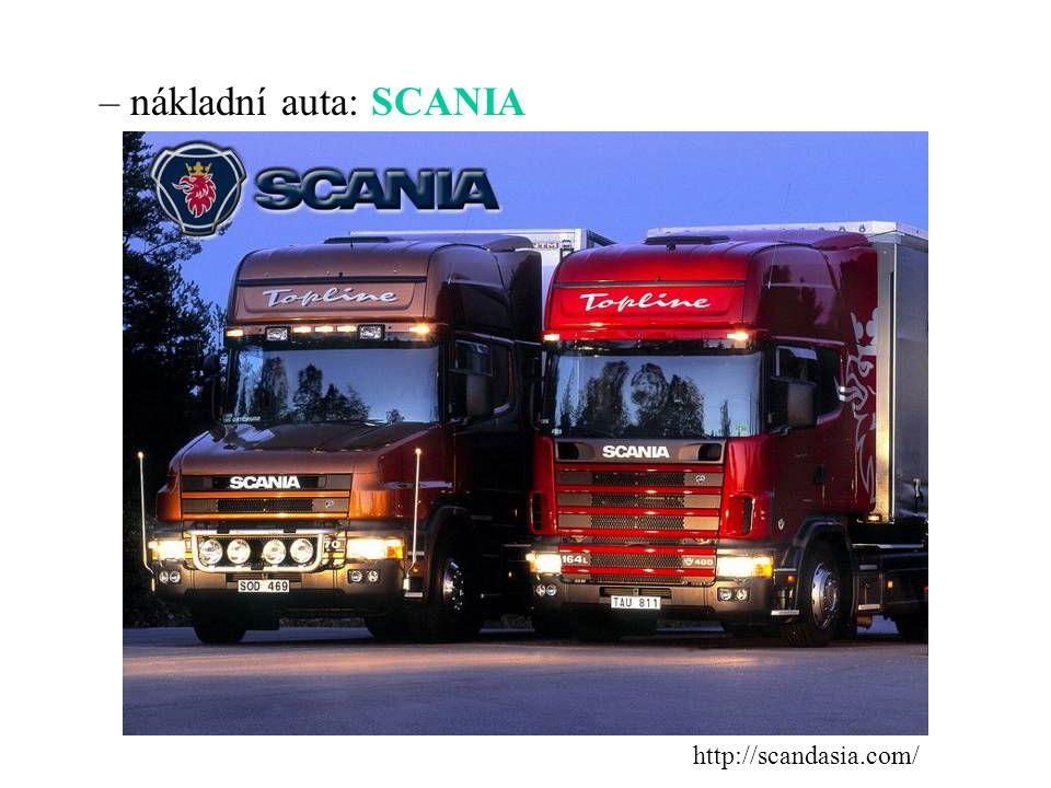 – nákladní auta: SCANIA