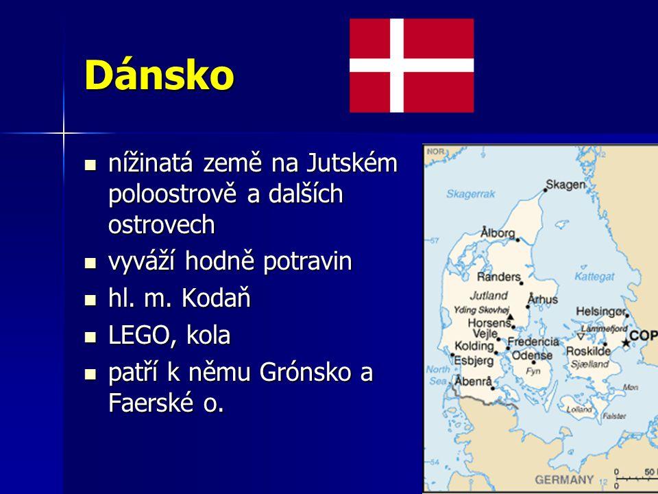 Dánsko nížinatá země na Jutském poloostrově a dalších ostrovech