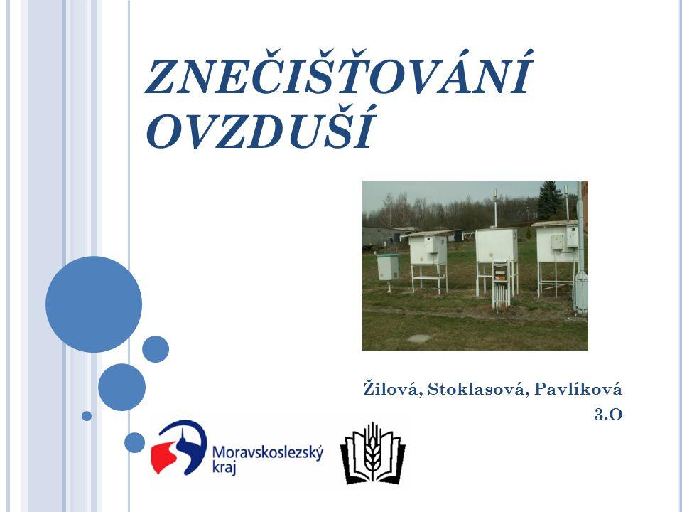 Žilová, Stoklasová, Pavlíková 3.O