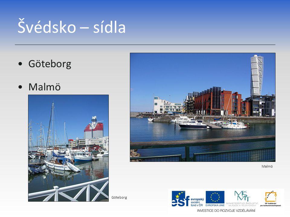 Švédsko – sídla Göteborg Malmö Malmö Göteborg