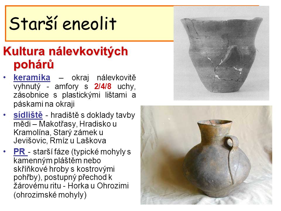 Starší eneolit Kultura nálevkovitých pohárů